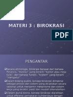 MATERI 3.BIROKRASI
