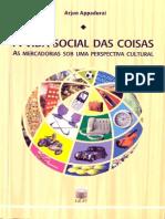 Arjun Appadurai. a Vida Social Das Coisas. Cap. I e II - Português