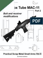 The Box Tube MAC-11 Part 2 (Practical Scrap Metal Small Arms Vol.5)