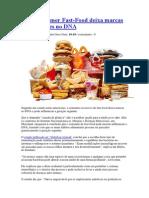 Comer Fast-Food Deixa Marcas Permanentes No DNA