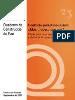 Conflicto Palestino-Israeli - Escola de Cultura de Pau