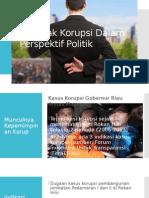 Dampak Korupsi Dalam Perspektif Politik & Budaya