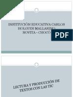 Lectura y Producción de Textos Con Las Tic