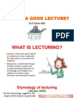 WHAT IS A GOOD LECTURE?