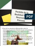 Perdida de La Realidad en La Neurosis y Psicosis