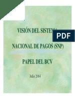 Sistema Nacional de Pagos (SNP) y BCV