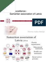 Andris Berzins. Pasaage to excellence - Samaritan association of Latvia