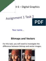 task 2 assign 1 - new unit 6  digital graphics - alex pippard