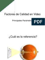 Factores de Calidad en Video