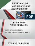 La Ética y Los Medios Masivos de Comunicación