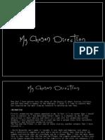 My Chosen Direction