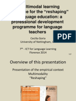 "A Multimodal Learning Experience for the ""Reshaping"" of Language Education"