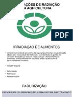 APLICAÇÕES DE RADIAÇÃO NA AGRICULTURA