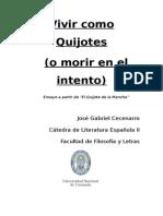Vivir Como Quijotes (o Morir en El Intento) - Ensayo a Partir de El Ingenioso Hidalgo Don Quijote de La Mancha