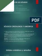 Estructura de Los Sólidos Cristalinos y Amorfo