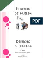 derechodehuelga-110707100314-phpapp01