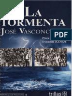 La Tormenta, José Vasconcelos