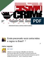 Preconceito Racial Contra o Índio No Brasil