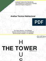 Tower House Análise Técnica