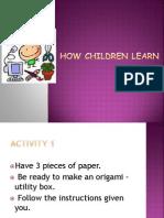 Session 3 HOW CHILDREN LEARN(CTE).ppt
