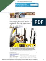 Fracking ¿Bueno o Malo Los Expertos Dan Sus Opiniones