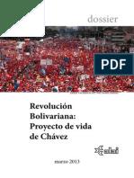 Revolución Bolivariana Proyecto de Vida de Chávez