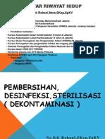 PEMBERSIHAN, DISINFEKSI & STERILISASI