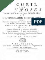 Recueil des monnoies tant anciennes que modernes, ou dictionnaire historique des monnoies qui peuvent être connues dans les quatre parties du monde avec leur poids, titre & valeur