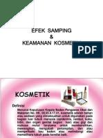 Efek Samping&Keamanan Kosmetik