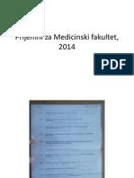 Prijemni Za Medicinski Fakultet, 2014