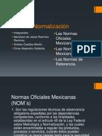 5. Normas Oficiales Mexicanas NOM y Normas Mexicanas NMX.ppt