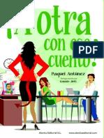 !A otra con ese cuento! (Spanish Edition) - Raquel Antunez.pdf