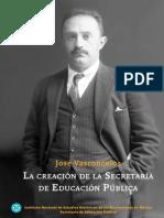 241850907 Jose Vasconcelos La Creacion de La S E P PDF