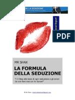 Special Report - La Formula Della Seduzione in 3 Step