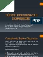 Aula 07 - Tópico Discursivo e Digressões