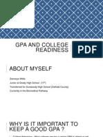 gpa and college readiness zamarya willis