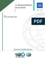 Argentina. Organizacion y Financiamiento en Los Servicios de Salud-OPS
