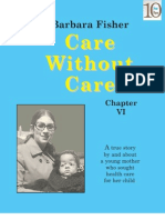 Care Without Care  (Chapter VI)
