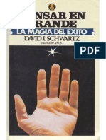 David Schwartz - Pensar en Grande, La Magia Del Exito