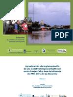 TOMO 2.4 Aproximación a la implementación de una iniciativa temprana REDD en el sector Guejar-Cafre, área de influencia de PNN Sierra de la Macarena