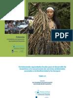 TOMO 2.5 Fortaleciendo capacidades locales para el desarrollo de incentivos a la conservación de servicios ambientales asociados a la biodiversidad y los bosques.