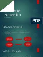 La Cultura Preventiva en la Empresa
