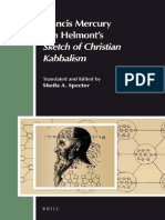 (Aries Book Series 15) Sheila A. Spector-Francis Mercury Van Helmont's Sketch of Christian Kabbalism-Brill Academic Pub (2012).pdf
