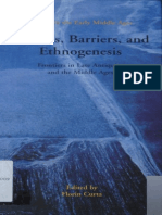 Florin Curta Editor Border, Barriers, And Ethnogenesis Frontiers In Late Antiquity And The Middle Ages Studies in the Early Middle Ages Vol. 12 2006.pdf