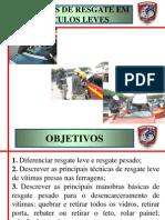 5. Técnicas de Resgate em Veículos Leves.ppt