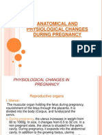 ANATOMICAL AND PHYSIOLOGICAL CHANGES
