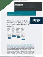 Cómo robar la wifi de un vecino_ 10 programas para hackear contraseñas y acc.pdf