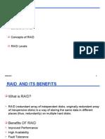 What is RAID? Benefits of RAID Concepts of RAID RAID