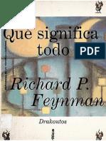 Feynman - Qué Significa Todo Esto