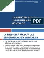 La Medicina Maya y Las Enfermedades Mentales